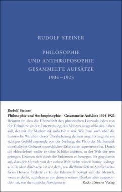 Philosophie und Anthroposophie - Steiner, Rudolf