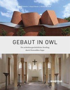 Gebaut in OWL - Schönlau, Rolf; Schoene, Katja; Bischoff, Michael