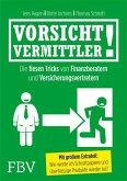 Vorsicht, Vermittler! (eBook, PDF)