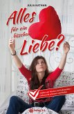 Alles für ein bisschen Liebe? (eBook, ePUB)