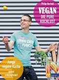 Vegan - die pure Kochlust (eBook, ePUB)