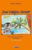 Die Faxen Dicke (eBook, ePUB)