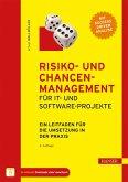 Risiko- und Chancen-Management für IT- und Software-Projekte (eBook, PDF)