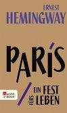 Paris, ein Fest fürs Leben (eBook, ePUB)