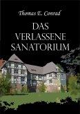 Das verlassene Sanatorium (eBook, ePUB)