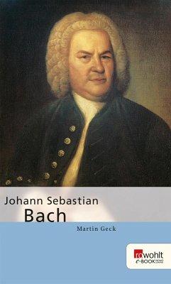 Johann Sebastian Bach (eBook, ePUB) - Geck, Martin