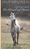 Hufspuren: Der Himmel auf Pferden (eBook, ePUB)