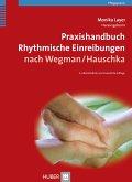 Praxishandbuch Rhythmische Einreibungen nach Wegman, Hauschka (eBook, PDF)