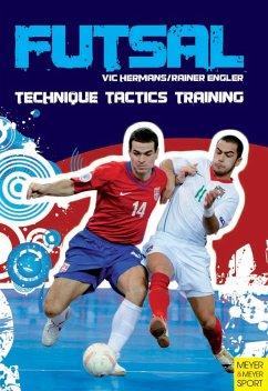 Futsal (eBook, PDF) - Hermans, Vic; Engler, Rainer