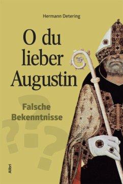 O du lieber Augustin - Detering, Hermann
