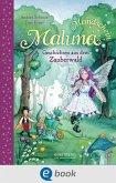 Geschichten aus dem Zauberwald / Maluna Mondschein Bd.2 (eBook, ePUB)