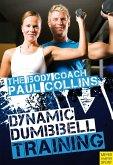 Dynamic Dumbbell Training (eBook, PDF)