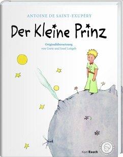 Der Kleine Prinz. Die Originalausgabe - Saint-Exupéry, Antoine de
