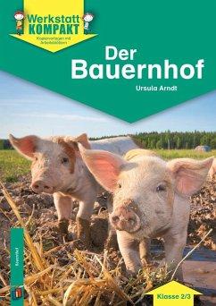 Werkstatt kompakt: Der Bauernhof