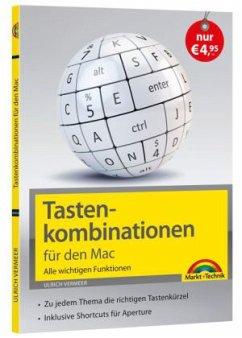 Tastenkombinationen für den Mac - Alle wichtigen Funktionen - Vermeer, Ulrich