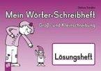 Mein Wörter-Schreibheft - Groß- und Kleinschreibung - Lösungsheft