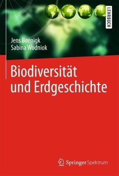 Biodiversität und Erdgeschichte - Boenigk, Jens; Wodniok, Sabina