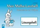 Mein Mathe-Lernheft - Sachrechnen und Größen - Lösungsheft