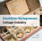 Glashütter Verlagswesen / Glashütte Cottage Industry