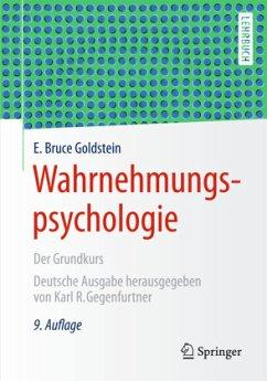 Wahrnehmungspsychologie - Goldstein, E. Bruce
