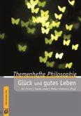 Themenhefte Philosophie - Glück und gutes Leben