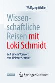 Wissenschaftliche Reisen mit Loki Schmidt