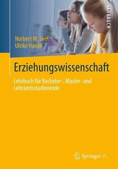 Erziehungswissenschaft - Seel, Norbert M.; Hanke, Ulrike
