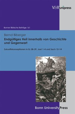 Endgültiges Heil innerhalb von Geschichte und Gegenwart (eBook, PDF) - Biberger, Bernd