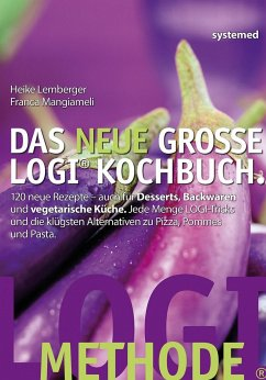 Das neue große LOGI-Kochbuch - Lemberger, Heike; Mangiameli, Franca