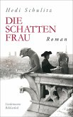 Die Schattenfrau (eBook, ePUB)