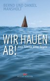 Wir hauen ab! (eBook, ePUB)