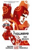 Hawkeye 04: Rio Bravo (Marvel Now)