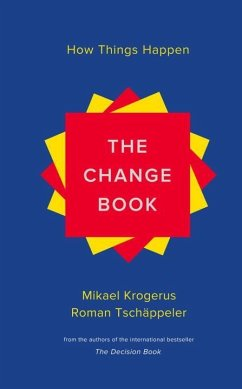 The Change Book: How Things Happen