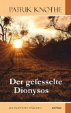 Der gefesselte Dionysos (eBook, ePUB)