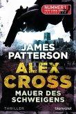 Mauer des Schweigens / Alex Cross Bd.8 (eBook, ePUB)