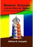 Moderne Alchemie und der Stein der Weisen (eBook, ePUB)
