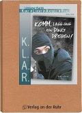 K.L.A.R. - Literatur-Kartei: Komm, lass uns ein Ding drehen!