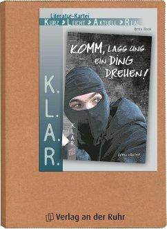 K.L.A.R. - Literatur-Kartei: Komm, lass uns ein Ding drehen! - Book, Britta