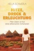 Hitze, Dreck und Erleuchtung (eBook, ePUB)