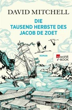 Die tausend Herbste des Jacob de Zoet (eBook, ePUB) - Mitchell, David