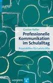 Professionelle Kommunikation im Schulalltag (eBook, PDF)