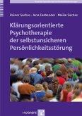 Klärungsorientierte Psychotherapie der selbstunsicheren Persönlichkeitsstörung (eBook, PDF)