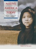 Native America Today: A Guide to Community Politics and Culture