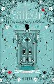 Das zweite Buch der Träume / Silber Trilogie Bd.2 (eBook, ePUB)