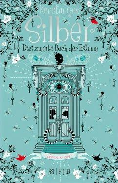 Das zweite Buch der Träume / Silber Trilogie Bd.2 (eBook, ePUB) - Gier, Kerstin