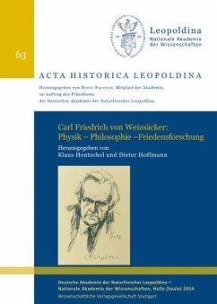 Carl Friedrich von Weizsäcker: Physik - Philoso...