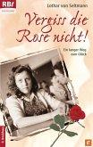 Vergiss die Rose nicht! (eBook, ePUB)
