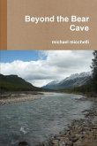 Beyond the Bear Cave