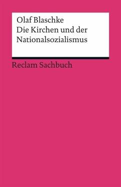 Die Kirchen und der Nationalsozialismus (eBook, ePUB) - Blaschke, Olaf