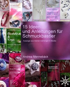 15 Ideen und Anleitungen für Schmuckbastler! (eBook, ePUB) - Mennebäck, Andrea